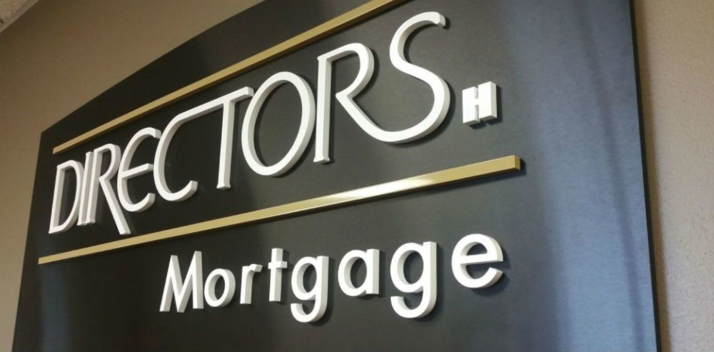 Directors Mortgage Dimensional Corporate Sign