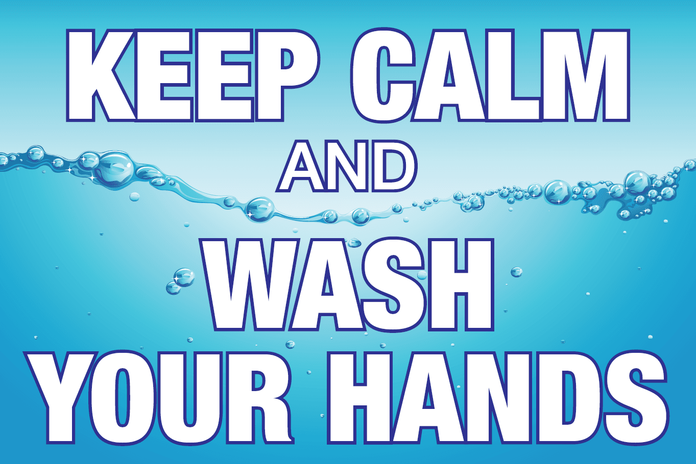 Keep Calm and Wash Your Hands Sign