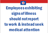 Health and Hygiene Employees Exhibiting Signs of Illness Sign