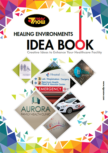 Signs Now Healing Environments Idea Book