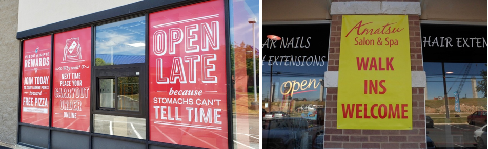 Open Window Graphics and Walk ins Welcome Sign