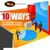INFOGRAPHIC: 10 Ways to Brand Your Corporate Event