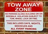 Tow Away Zone by Signs Now Charlotte Uptown / Southend