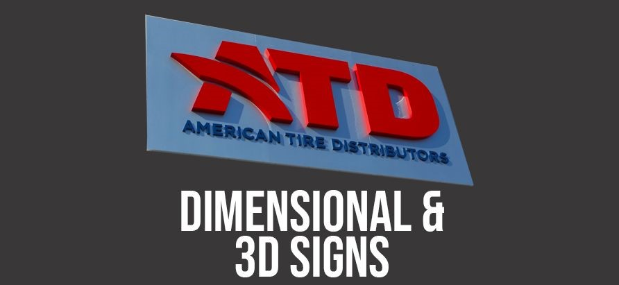 Dimensional & 3D Signs