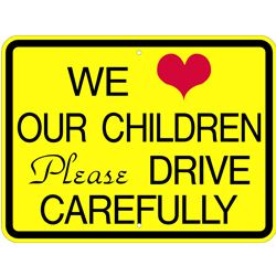 drive carefully children sign