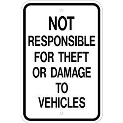 not responsible for theft damage sign